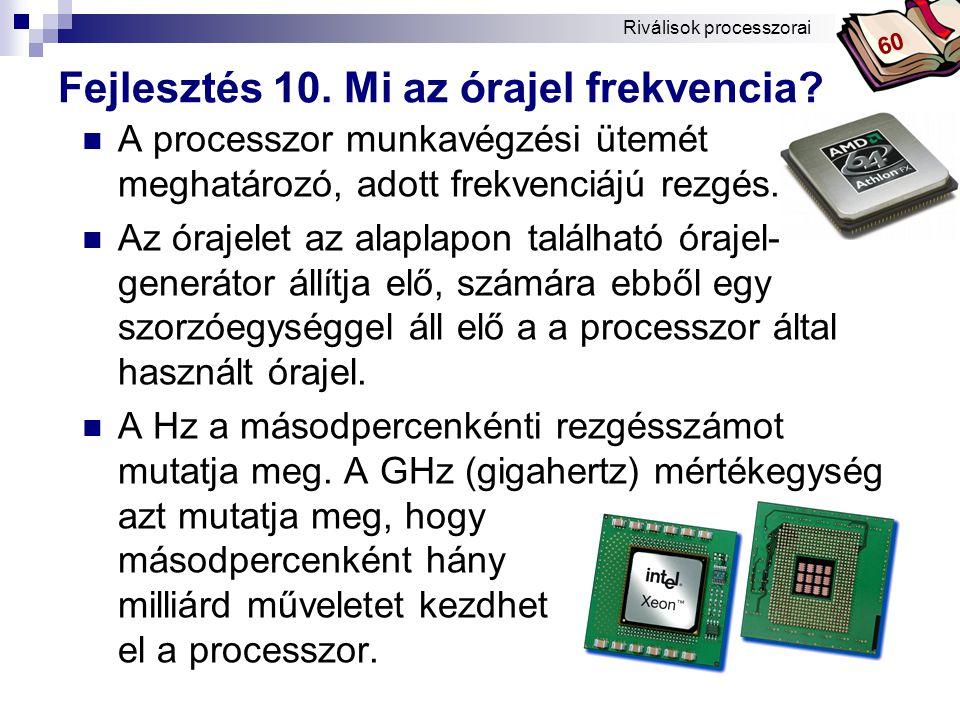 Fejlesztés 10. Mi az órajel frekvencia