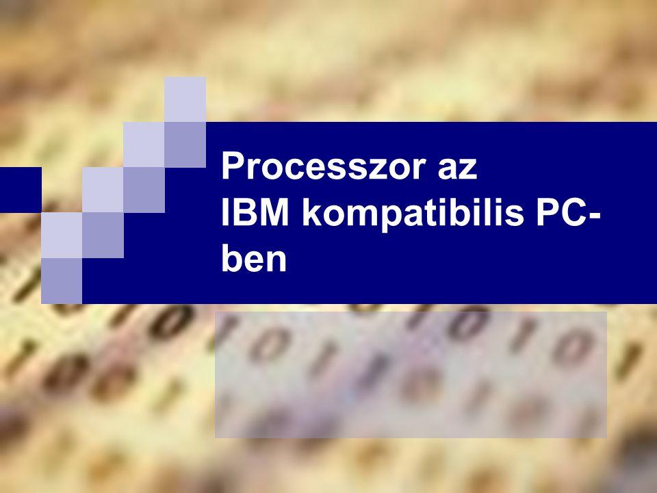 Processzor az IBM kompatibilis PC-ben