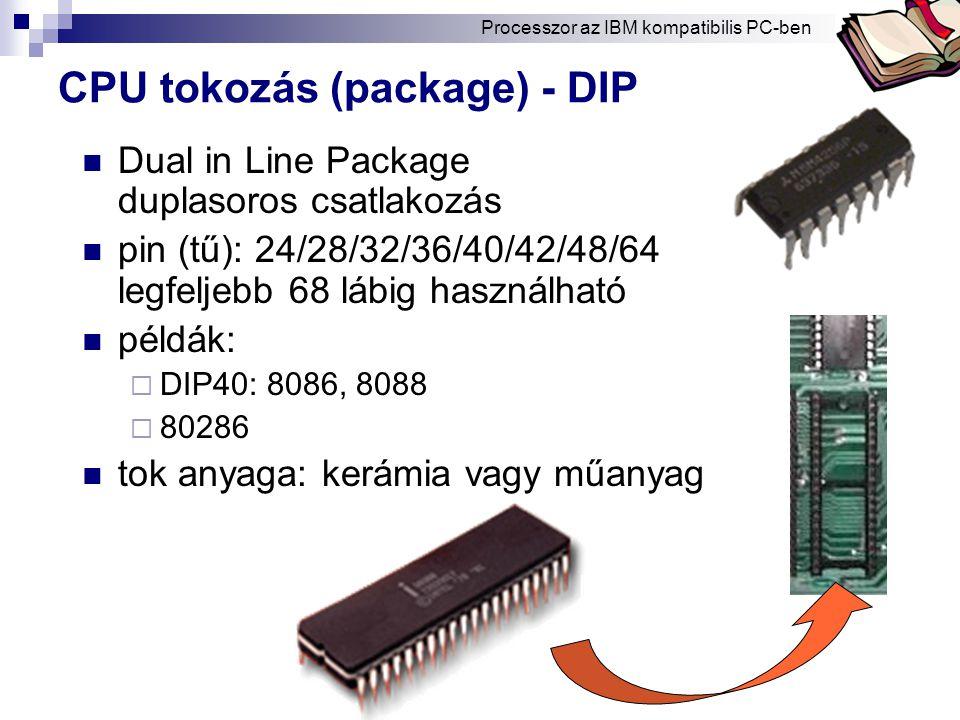CPU tokozás (package) - DIP
