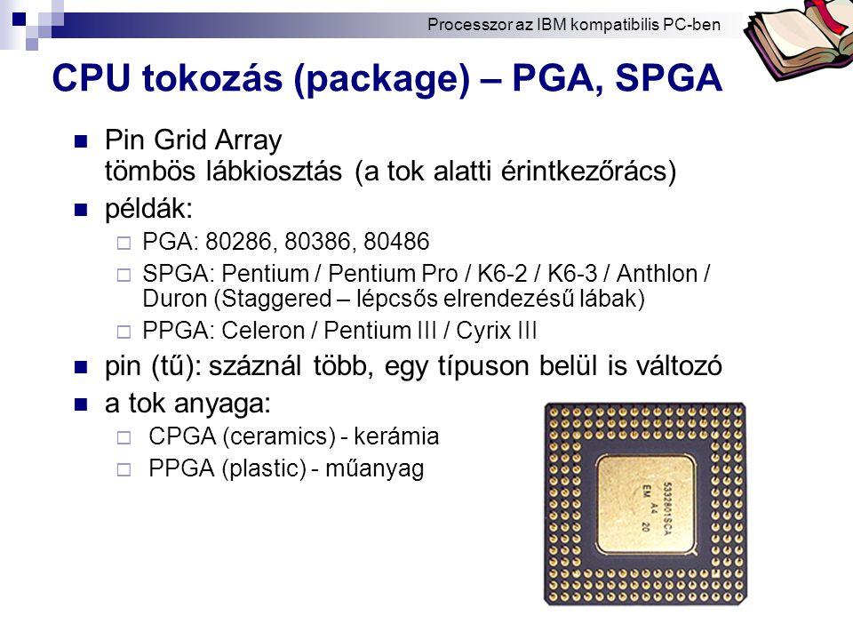CPU tokozás (package) – PGA, SPGA