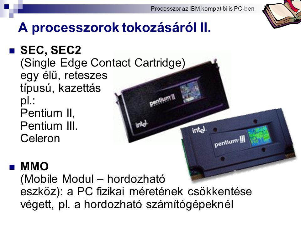 A processzorok tokozásáról II.