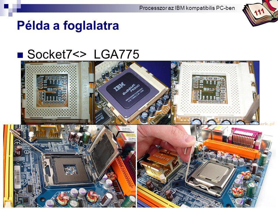 Példa a foglalatra Socket7 <> LGA775 111