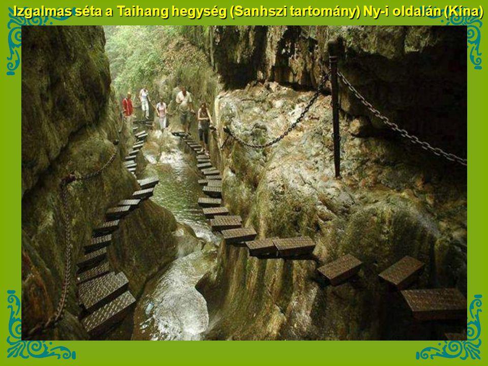 Izgalmas séta a Taihang hegység (Sanhszi tartomány) Ny-i oldalán (Kína)
