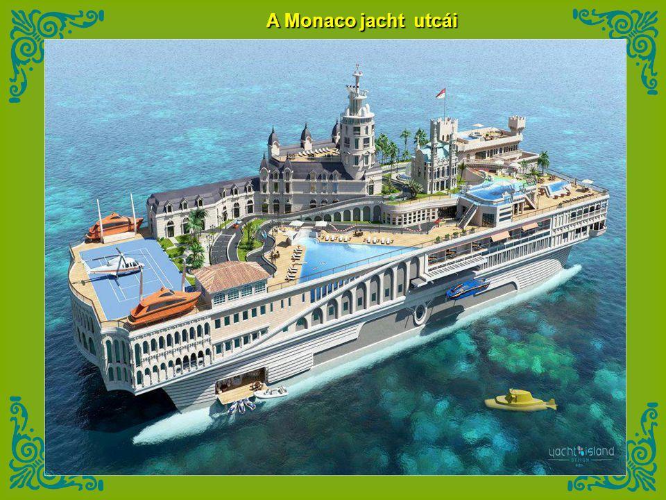 A Monaco jacht utcái