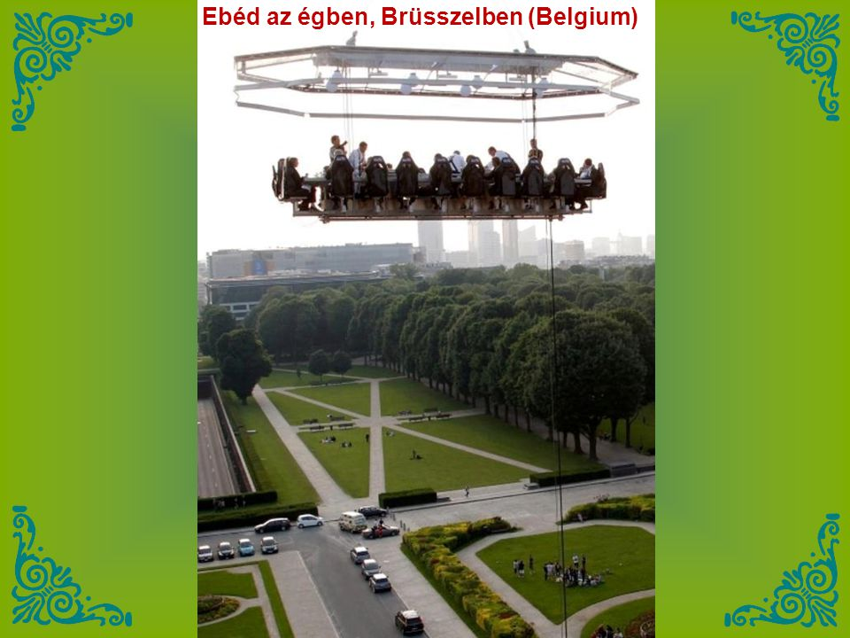 Ebéd az égben, Brüsszelben (Belgium)
