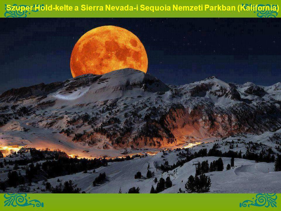 Szuper Hold-kelte a Sierra Nevada-i Sequoia Nemzeti Parkban (Kalifornia)