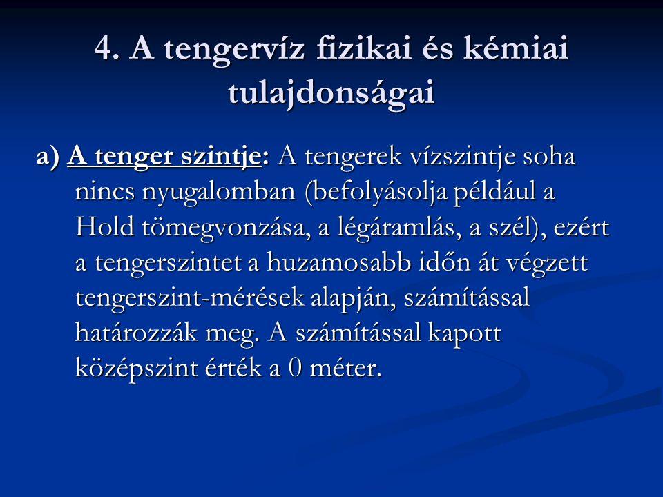 4. A tengervíz fizikai és kémiai tulajdonságai