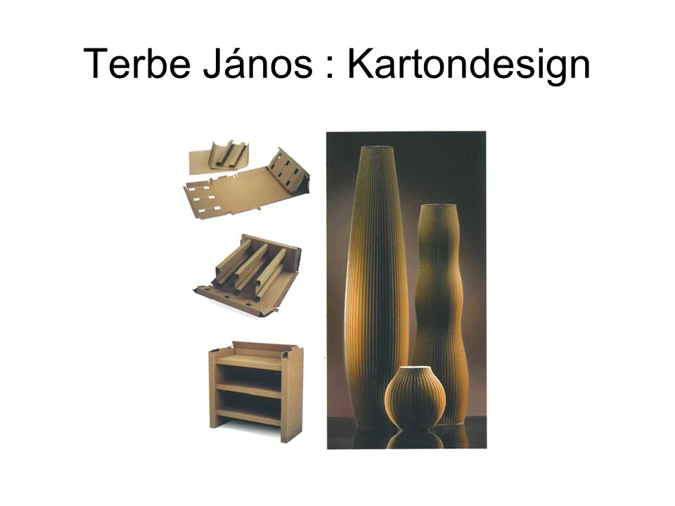 Terbe János : Kartondesign