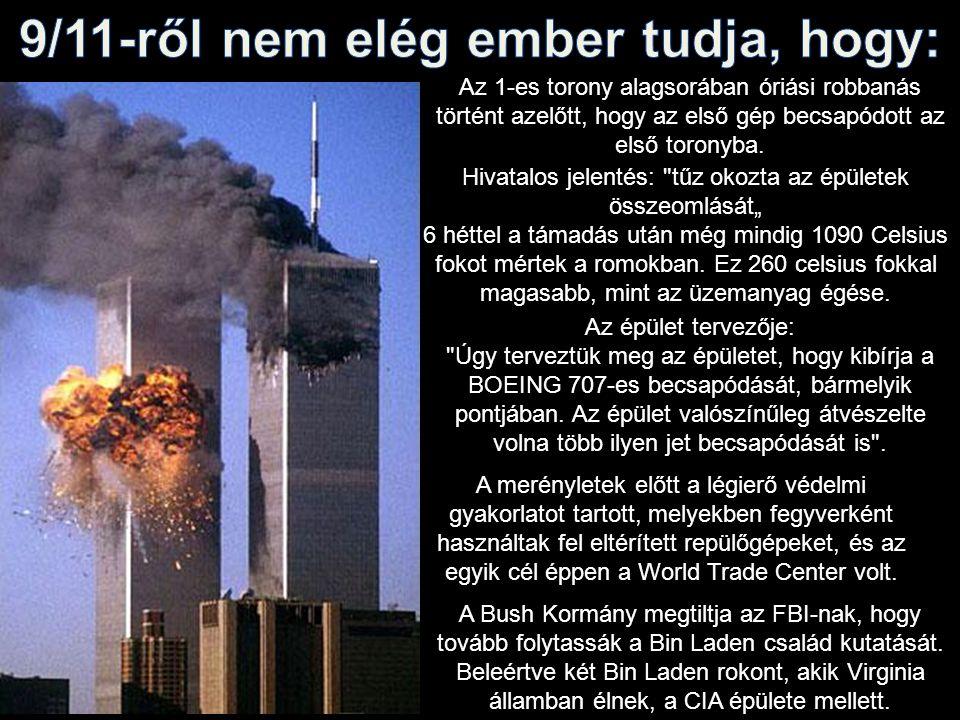 9/11-ről nem elég ember tudja, hogy: