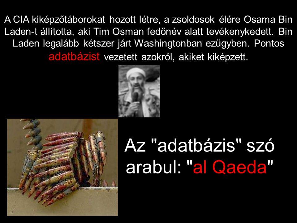 Az adatbázis szó arabul: al Qaeda
