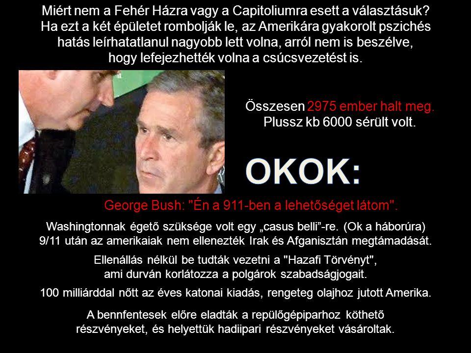 OKOK: Miért nem a Fehér Házra vagy a Capitoliumra esett a választásuk