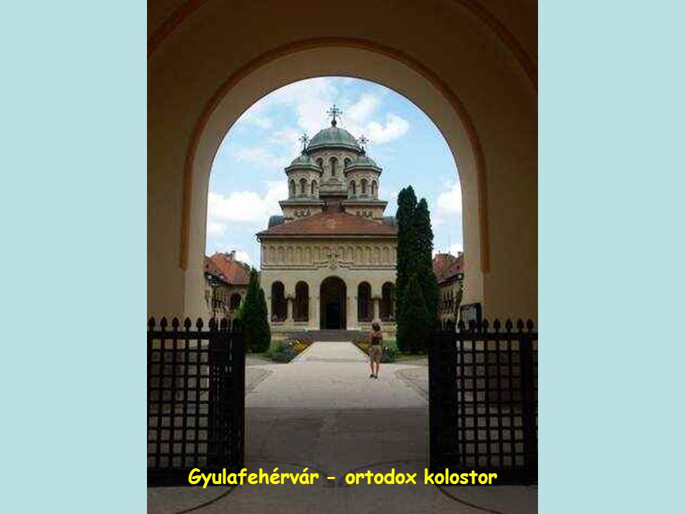 Gyulafehérvár - ortodox kolostor