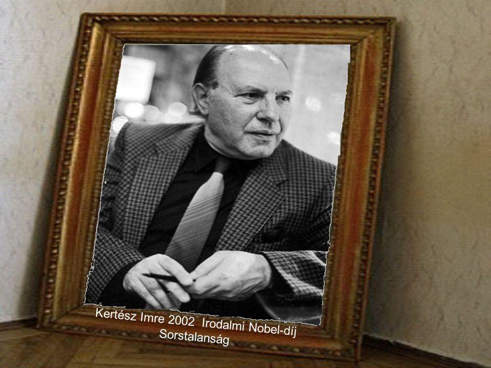 Kertész Imre 2002 Irodalmi Nobel-díj Sorstalanság