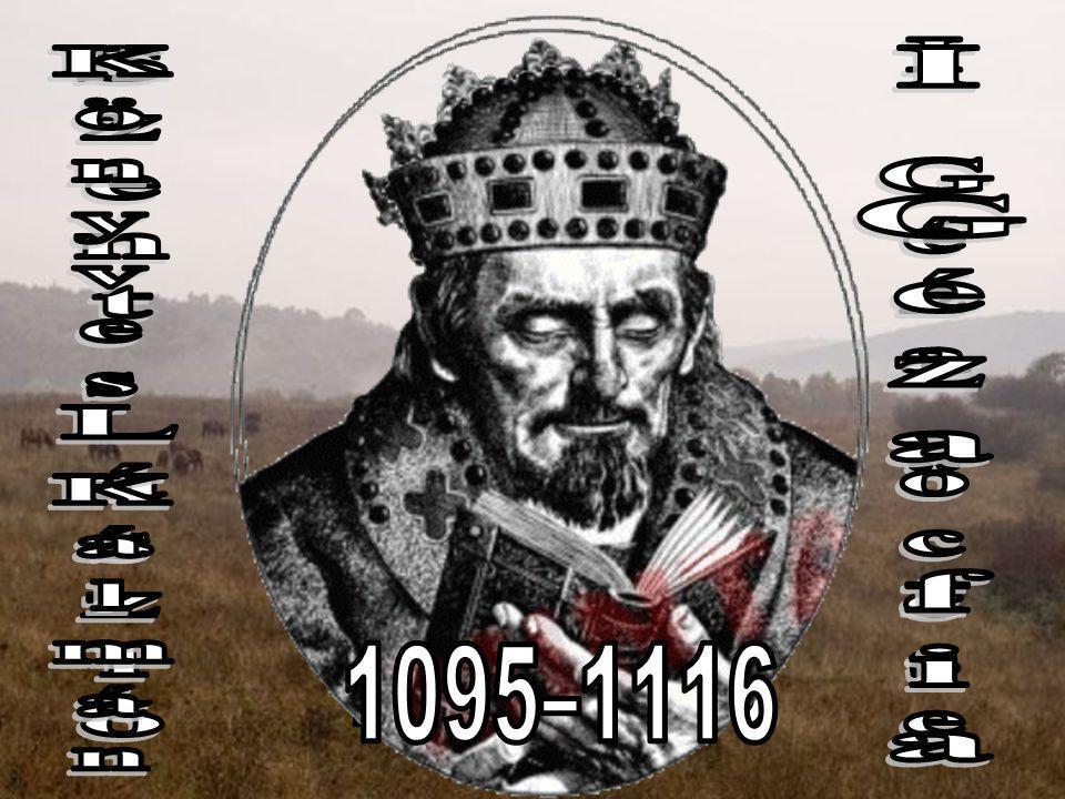 I Géza fia I Géza öccse Szent László Könyves Kálmán 1077–1095
