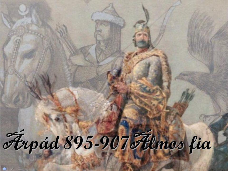 Árpád 895-907Álmos fia