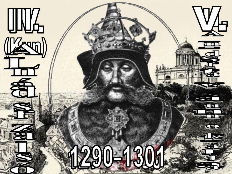 András László István fia András unokája V. IV. III. 1290–1301