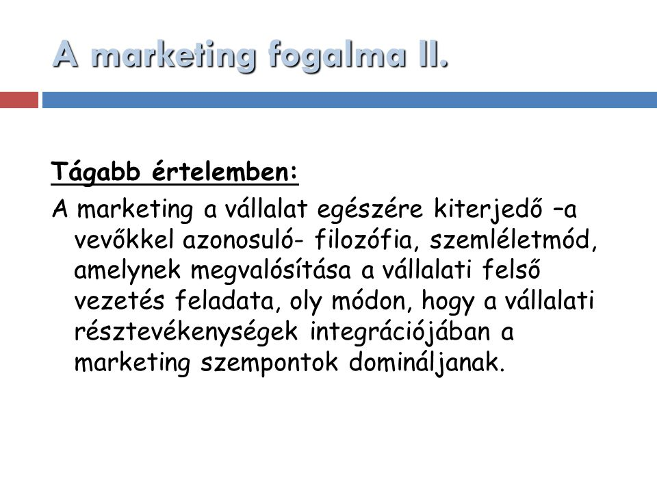 A marketing fogalma II.