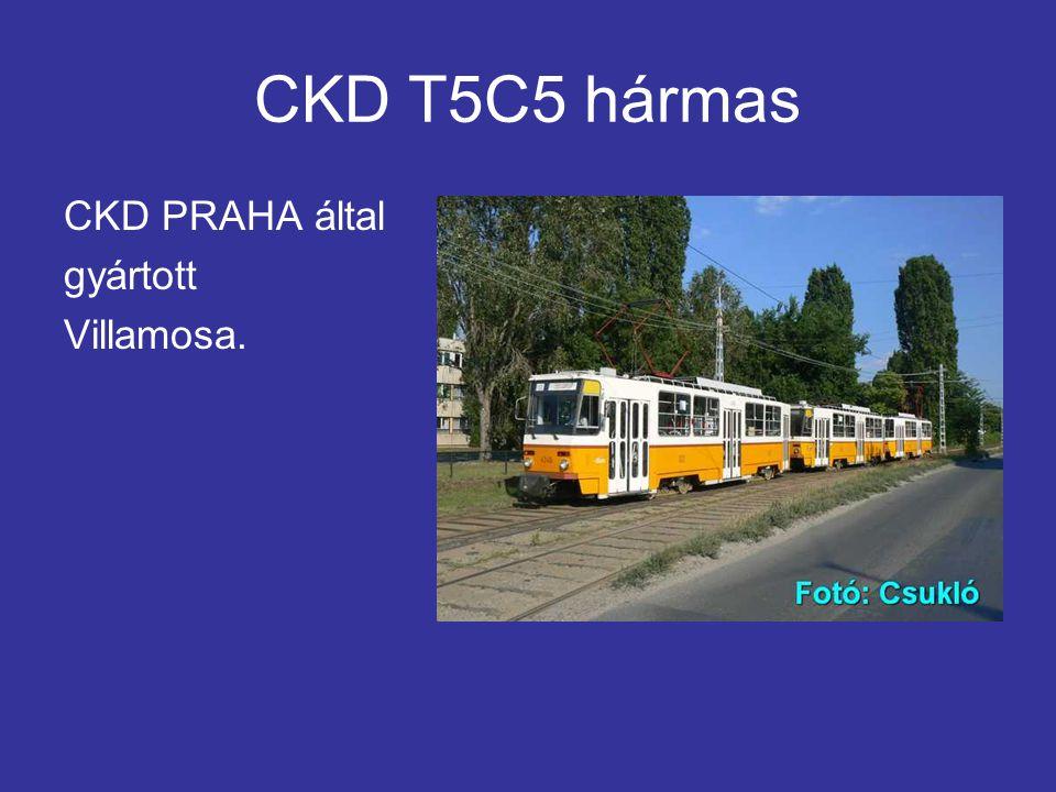 CKD T5C5 hármas CKD PRAHA által gyártott Villamosa.
