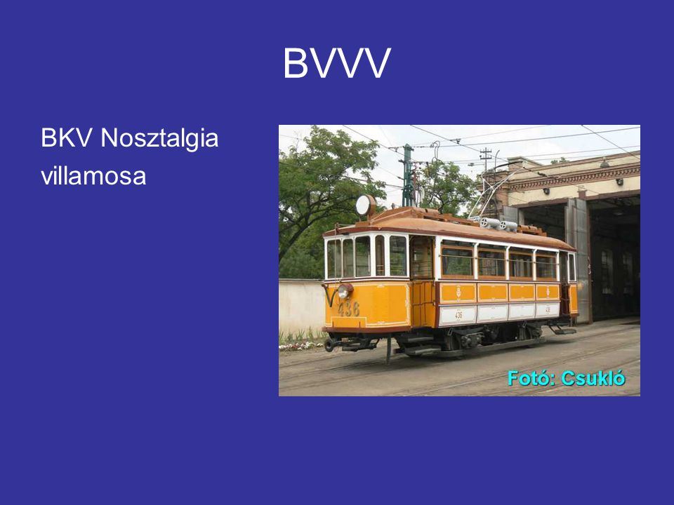 BVVV BKV Nosztalgia villamosa