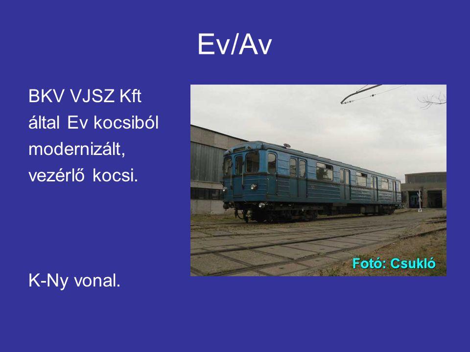 Ev/Av BKV VJSZ Kft által Ev kocsiból modernizált, vezérlő kocsi.