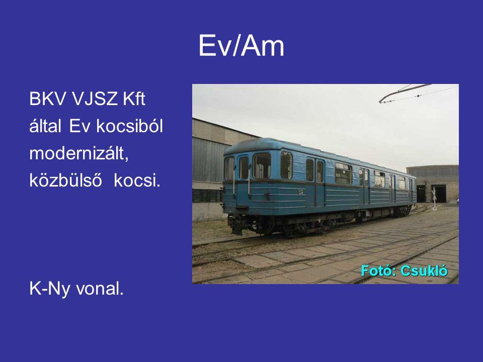 Ev/Am BKV VJSZ Kft által Ev kocsiból modernizált, közbülső kocsi.