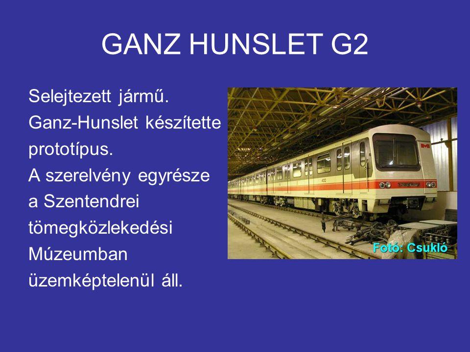 GANZ HUNSLET G2 Selejtezett jármű. Ganz-Hunslet készítette prototípus.