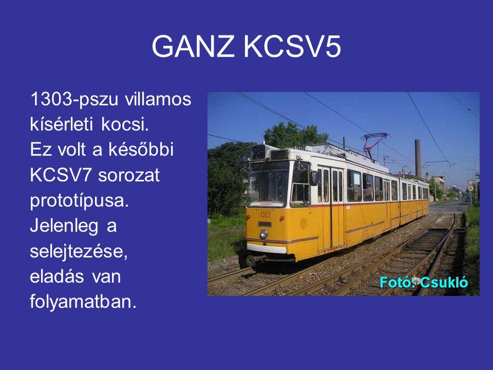 GANZ KCSV5 1303-pszu villamos kísérleti kocsi. Ez volt a későbbi