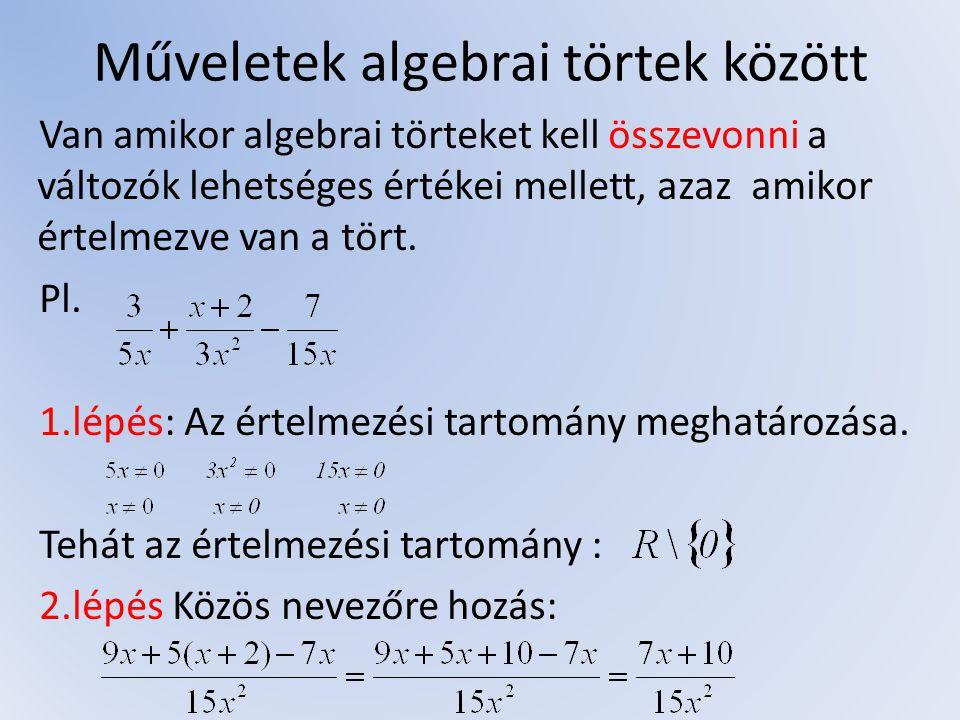 Műveletek algebrai törtek között