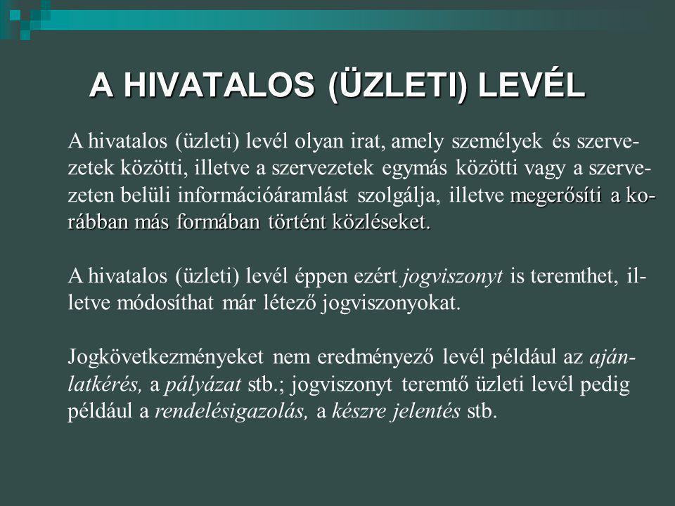 A HIVATALOS (ÜZLETI) LEVÉL