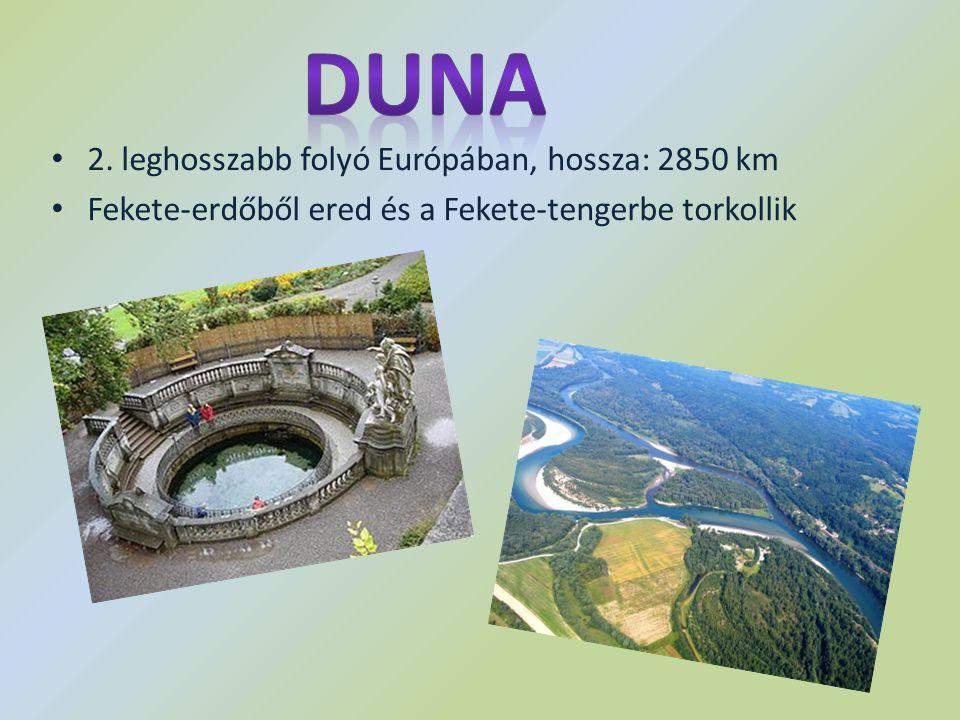 Duna 2. leghosszabb folyó Európában, hossza: 2850 km