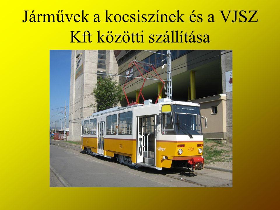 Járművek a kocsiszínek és a VJSZ Kft közötti szállítása