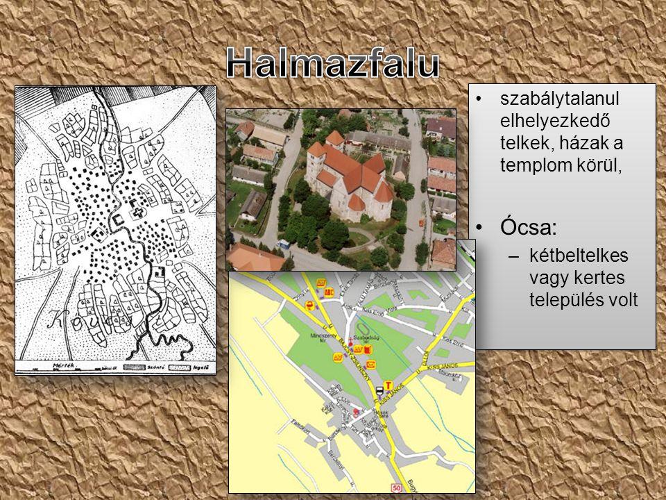 Halmazfalu szabálytalanul elhelyezkedő telkek, házak a templom körül, Ócsa: kétbeltelkes vagy kertes település volt.