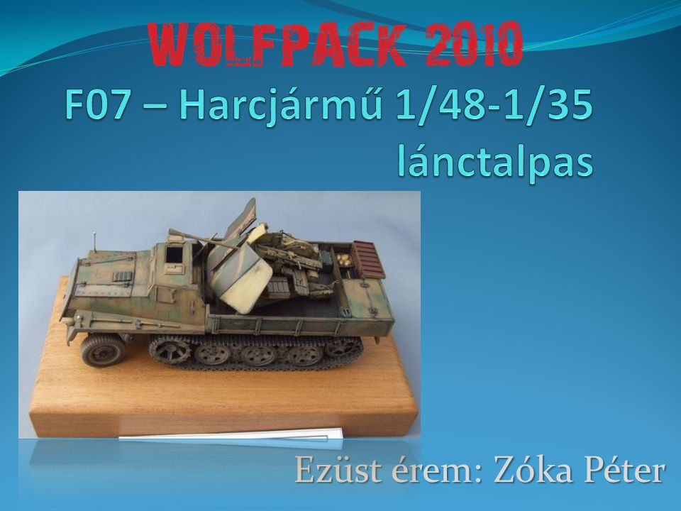 F07 – Harcjármű 1/48-1/35 lánctalpas