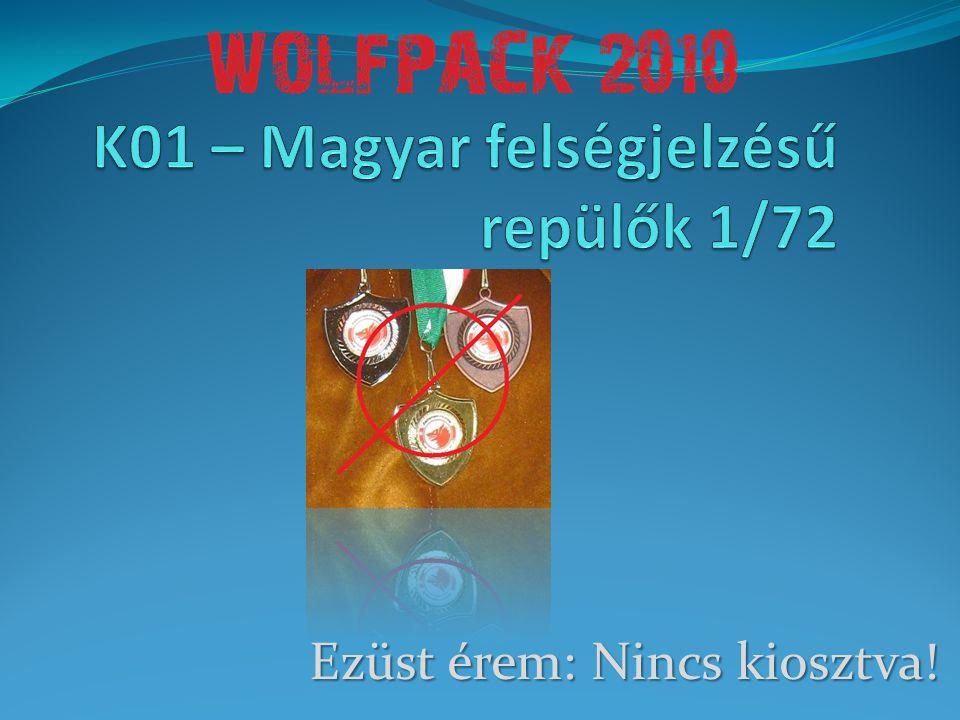 K01 – Magyar felségjelzésű repülők 1/72