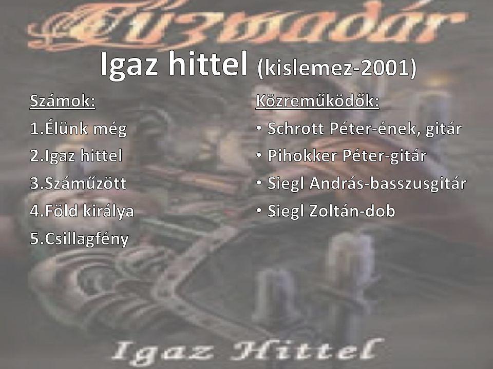 Igaz hittel (kislemez-2001)