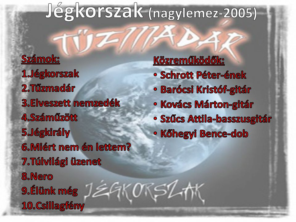 Jégkorszak (nagylemez-2005)