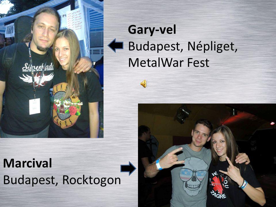 Gary-vel Budapest, Népliget, MetalWar Fest Marcival Budapest, Rocktogon