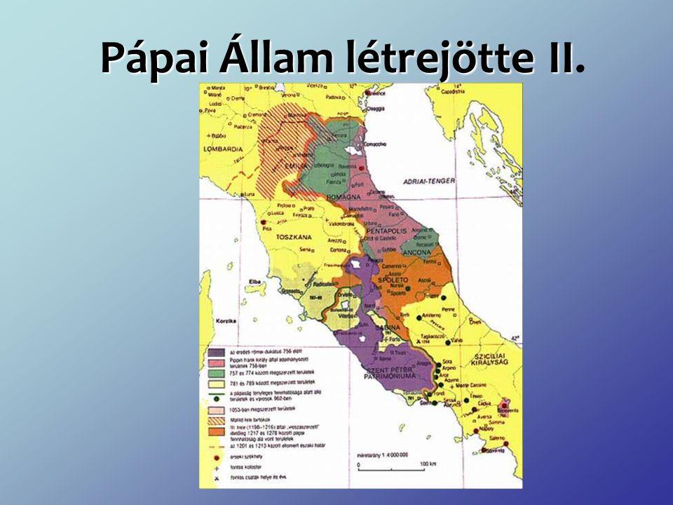 Pápai Állam létrejötte II.