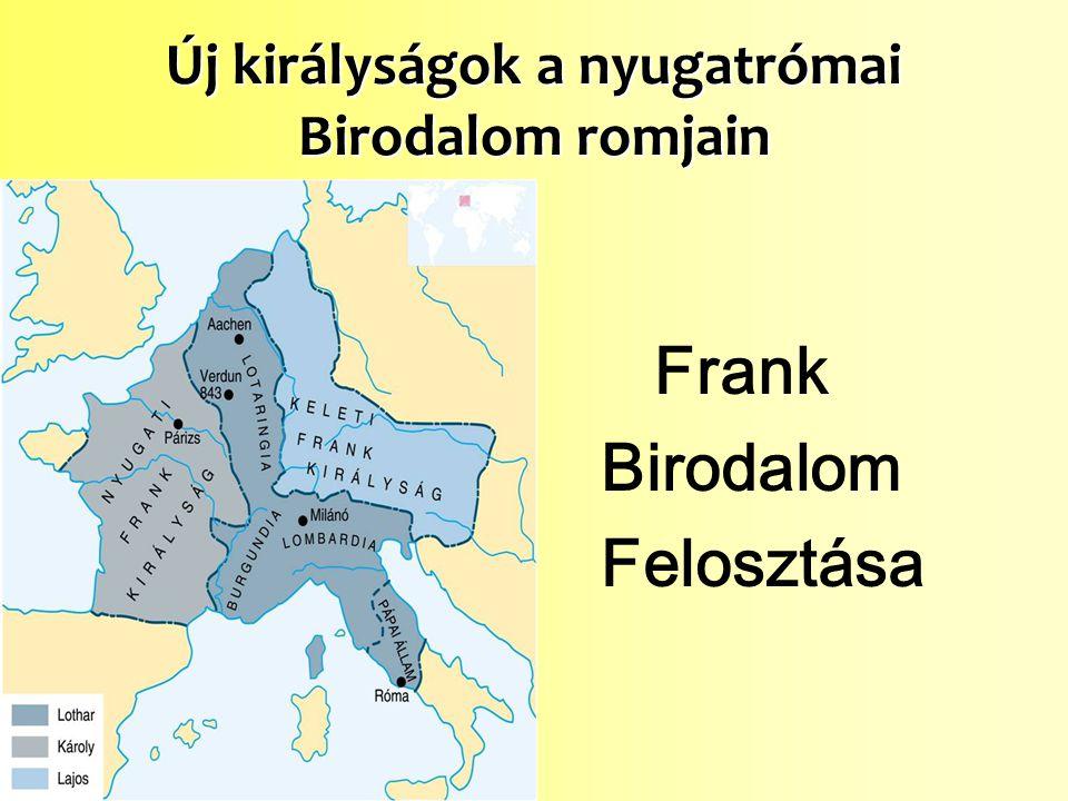 Új királyságok a nyugatrómai Birodalom romjain