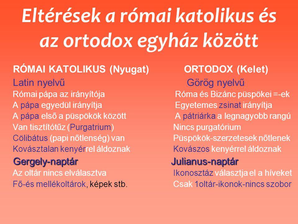 Eltérések a római katolikus és az ortodox egyház között