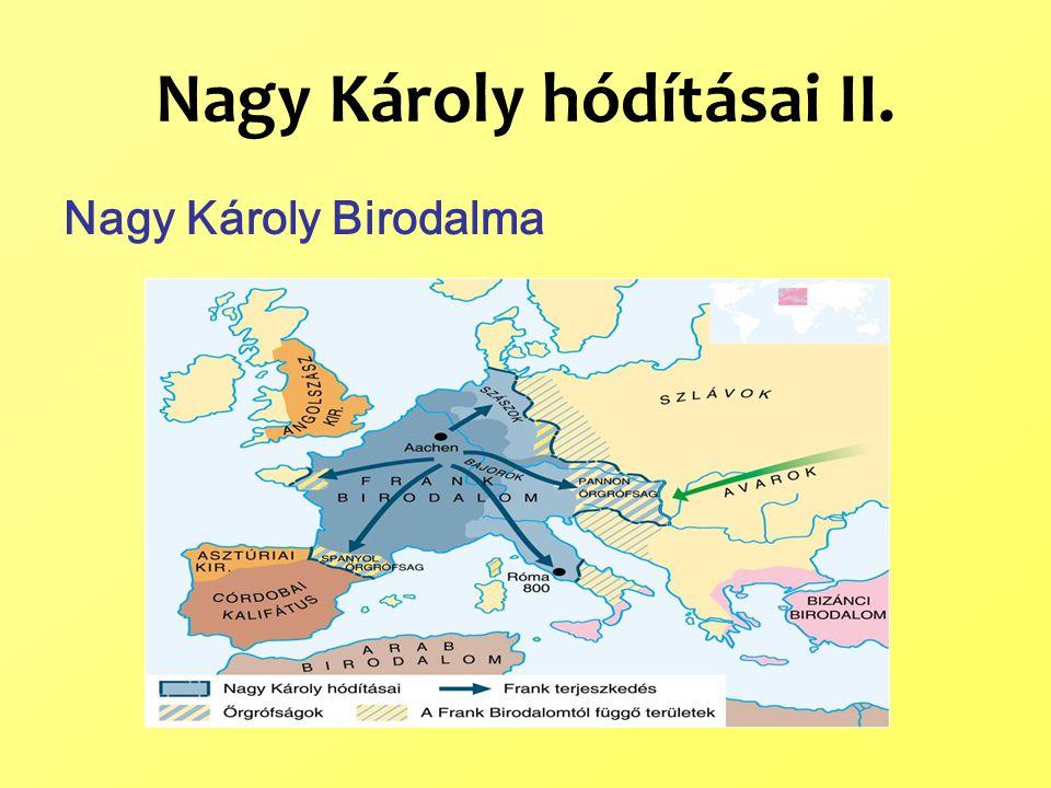 Nagy Károly hódításai II.