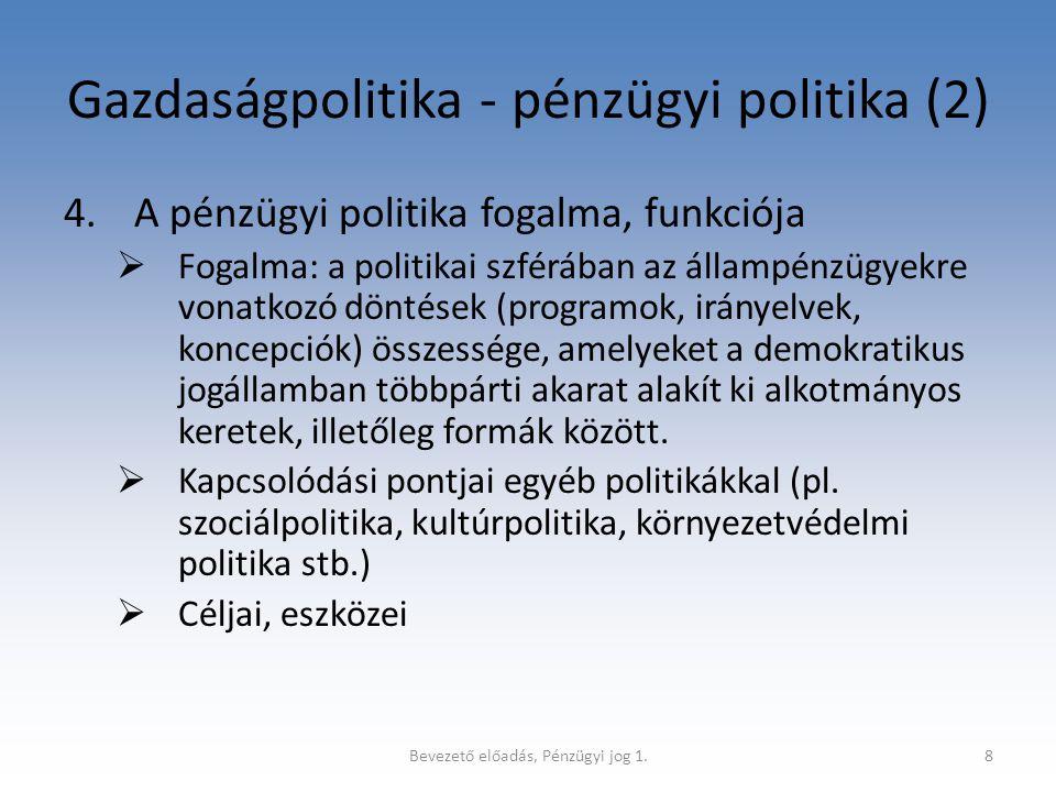 Gazdaságpolitika - pénzügyi politika (2)