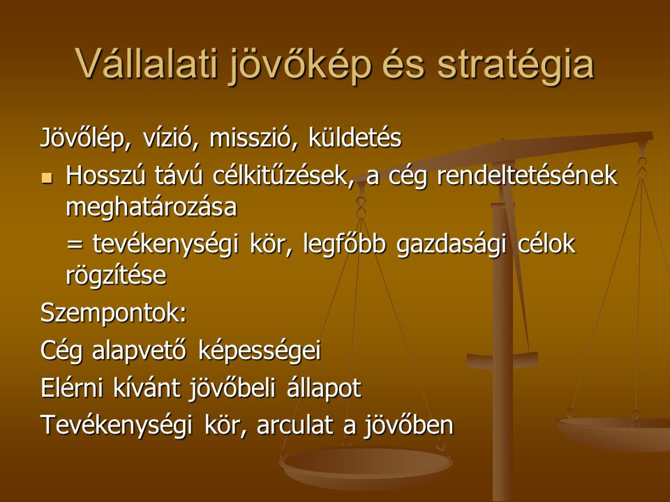 Vállalati jövőkép és stratégia
