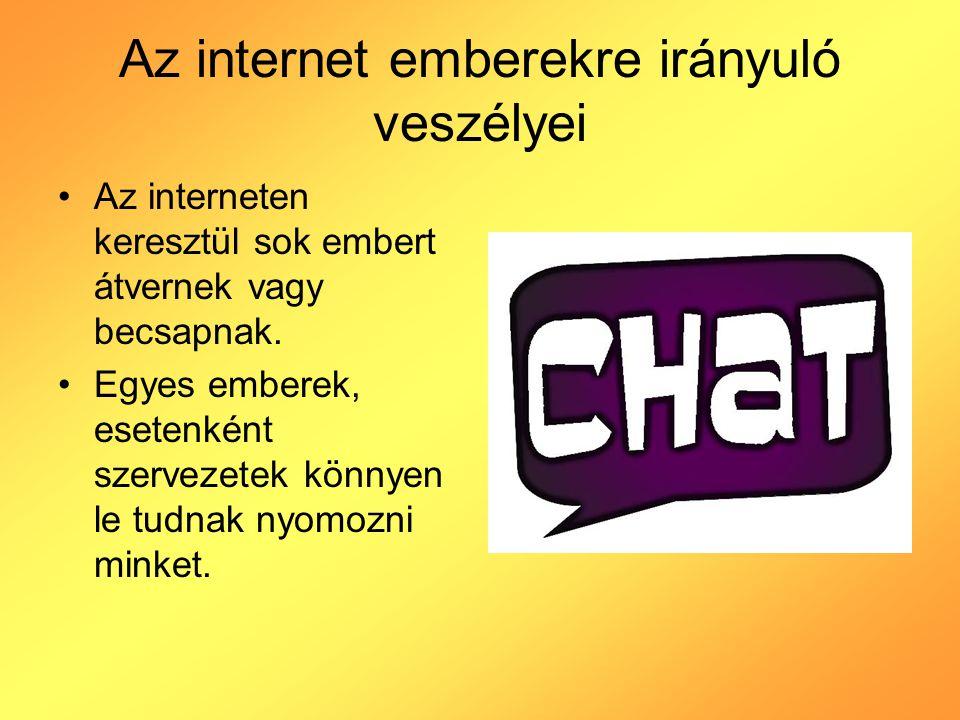 Az internet emberekre irányuló veszélyei
