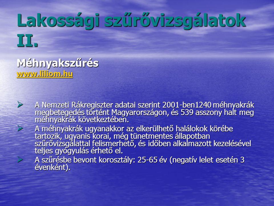Lakossági szűrővizsgálatok II.