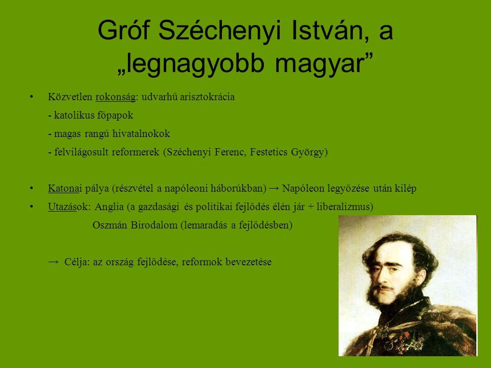 """Gróf Széchenyi István, a """"legnagyobb magyar"""