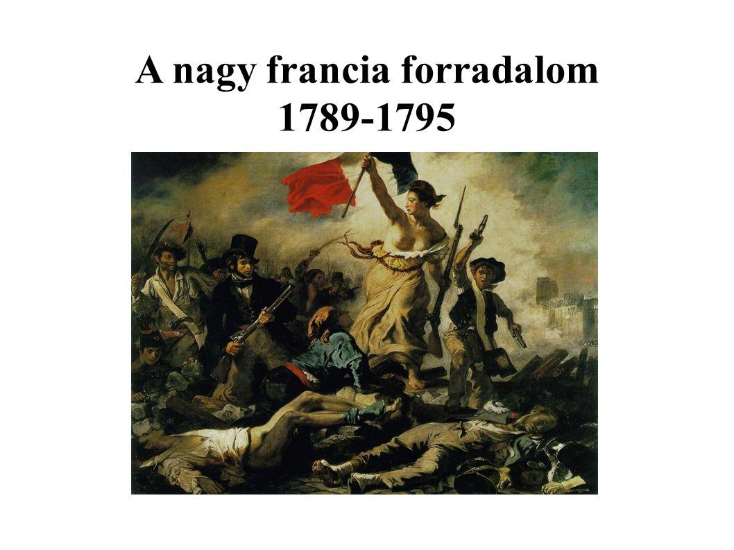 A nagy francia forradalom 1789-1795