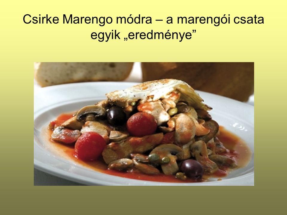 """Csirke Marengo módra – a marengói csata egyik """"eredménye"""
