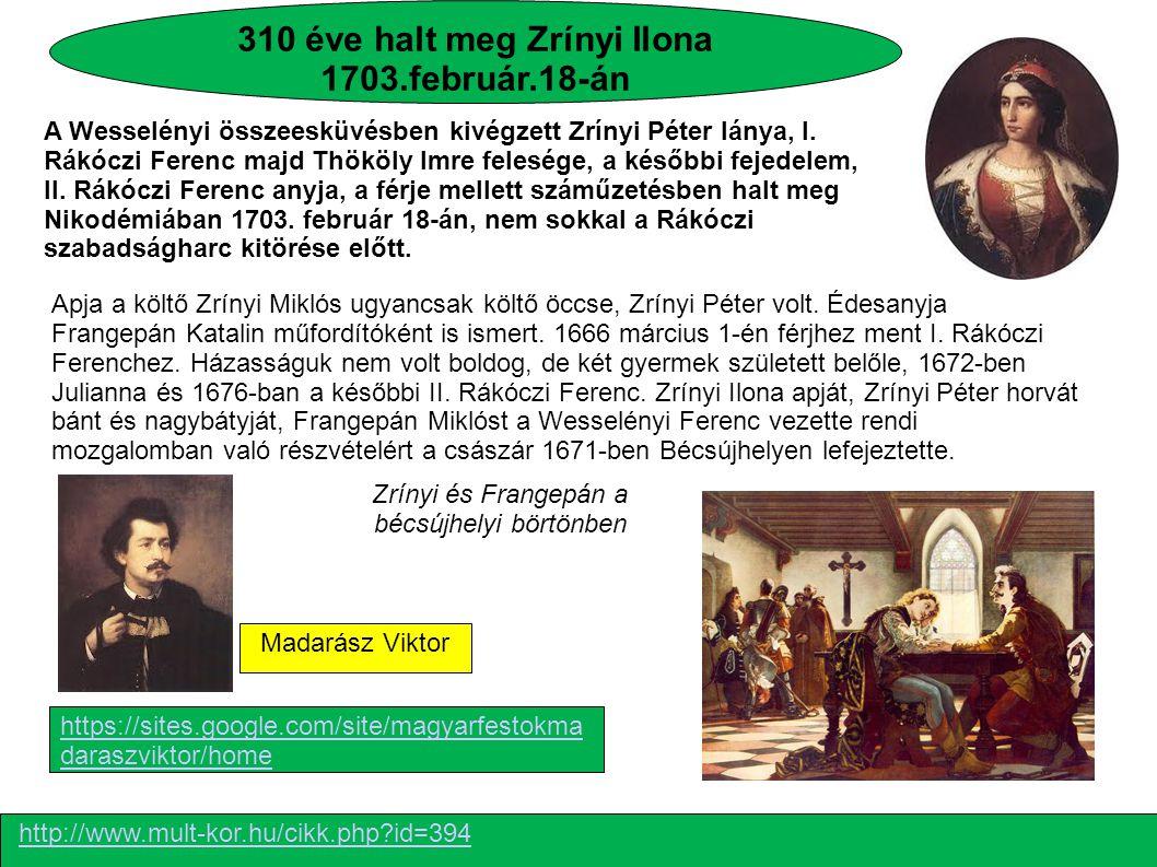 310 éve halt meg Zrínyi Ilona