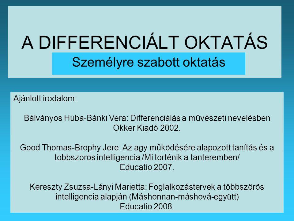 A DIFFERENCIÁLT OKTATÁS